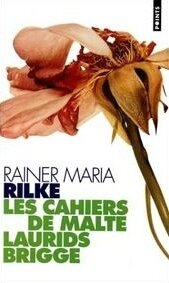 Rilke Les Cahiers de Malte