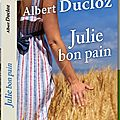 Julie bon pain - albert ducloz