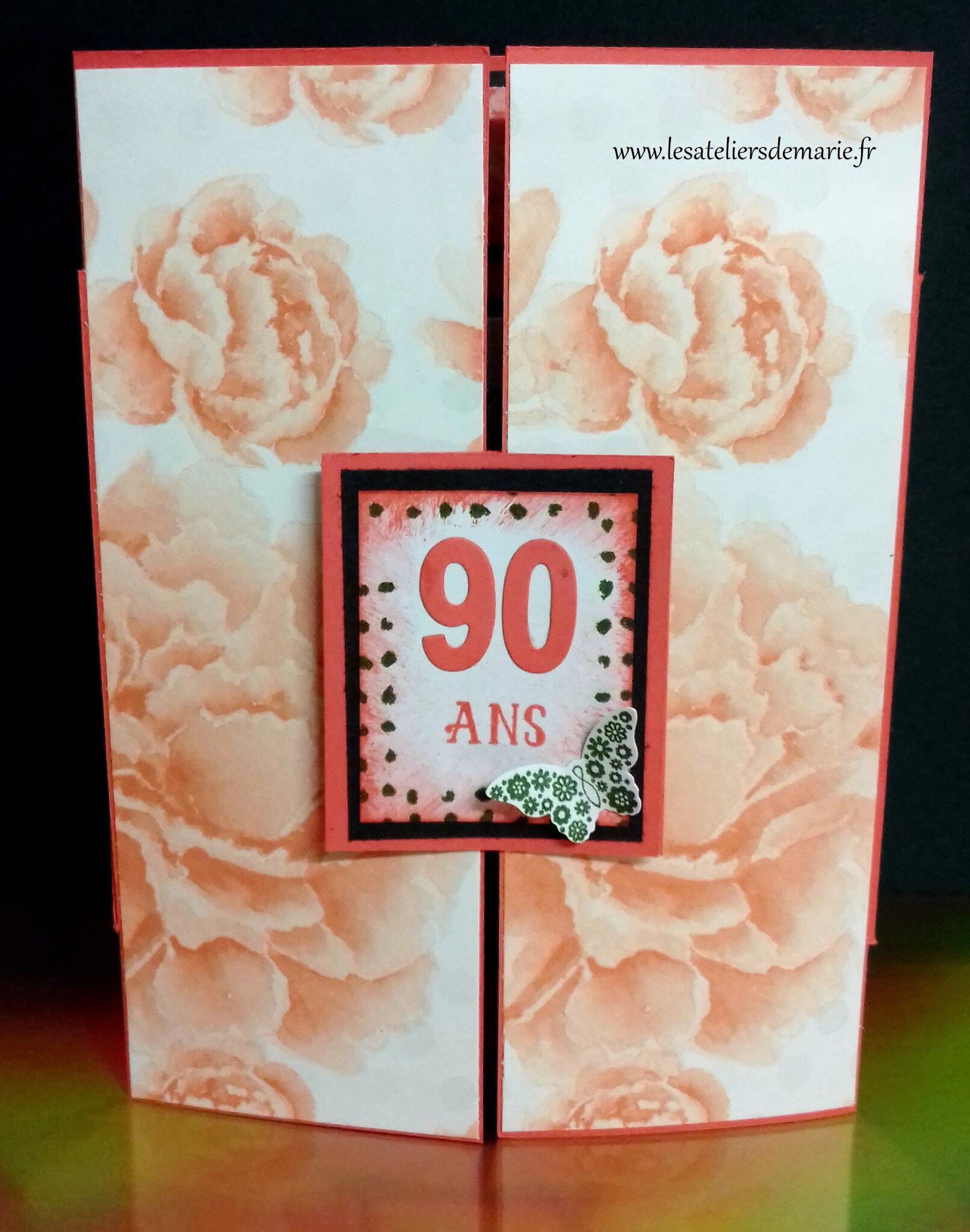 90 Ans Joyeux Anniversaire Therese Les Ateliers De Marie Et Stampin Up