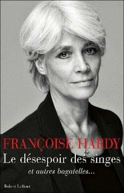 francoise hardy - le-desespoir-des-singes-et-autres-bagatelles-