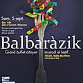 Samedi 5 septembre : 3ème édition du balbaràzik !