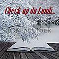 Check-up du lundi 09.02.15