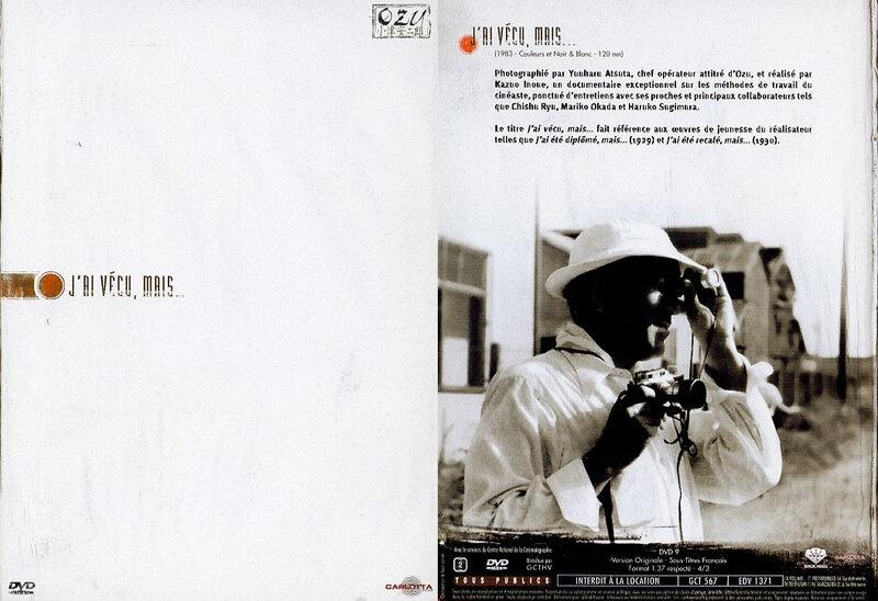 CanalBlog Cinema Ozu DVD18 Documentaire J Ai Vecu Mais