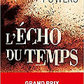 L'echo du temps de kevin powers