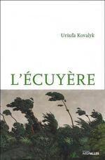 Uršuľa Kovalyk - L'Ecuyère
