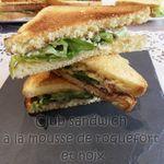 club sandwich à la mousse de roquefort et noix