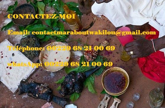 Envoûtement de retour d'affection du Medium Voyant Africain Marabout Wakilou, les puissant marabout du Benin, grand marabout