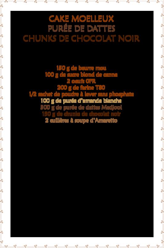 Cake moelleux purée de dattes & chunks de chocolat noir_fiche