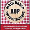 main basse sur les fromages aop