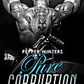 Pure corruption tome 2 - crime et expiation de pepper winters
