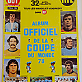 Album ... album officiel de la coupe du monde 78 *