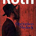 Opération shylock : une confession ---- philip roth