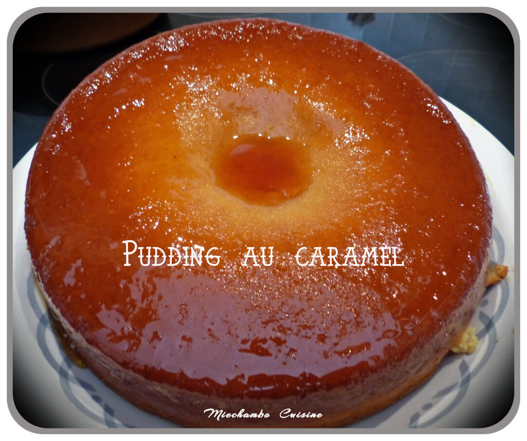 Pudding au caramel