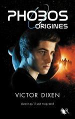 Phobos-Origines_Victor Dixen