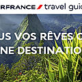 Travel by france devient air france travel guide