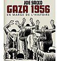 ~ gaza 1956, en marge de l'histoire - joe sacco