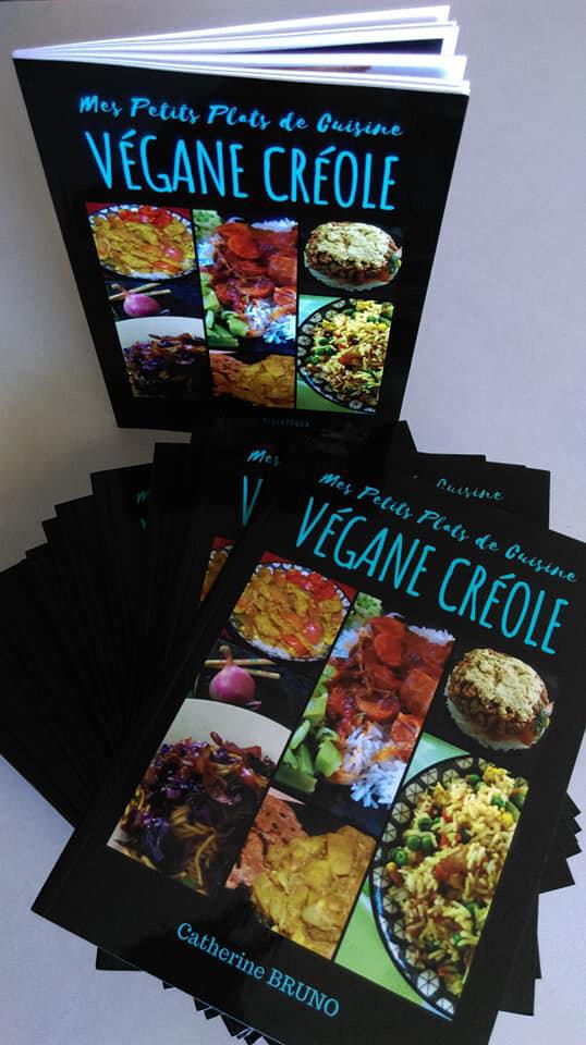 """Livre papier """"Mes petits Plats de Cuisine Végane Créole"""" 45 recettes des iles de l'océan Indien."""