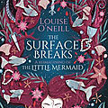 The surface breaks de louise o'neill