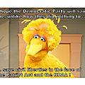 Les photos drôles politiques de big bird sur facebook