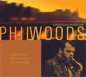 Phil_Woods___1968___Americans_Swinging_In_Paris__EMI_