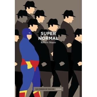 Supernormal Robert Mayer