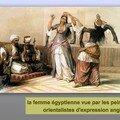 La femme égyptienne vue par les peintres orientalistes