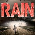 The rain, de virginia bergin, chez bayard *