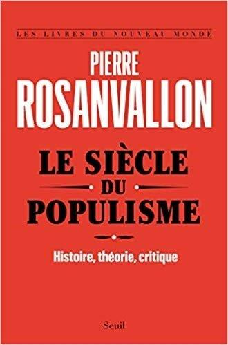 le siècle du populisme