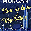 Clair de lune à manhattan ❉❉❉ sarah morgan