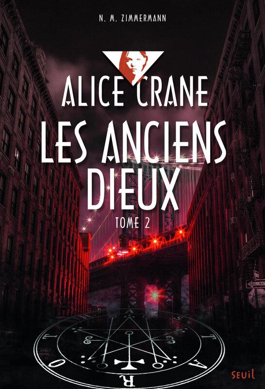 Alice Crane Les Anciens Dieux