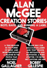 Alan McGee Creation Stories book livre 2013