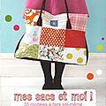 Mes sacs et moi ! 35 modèles à faire soi-même