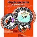 0993. 20 Mai-2011: Orphée aux Enfers -TMP