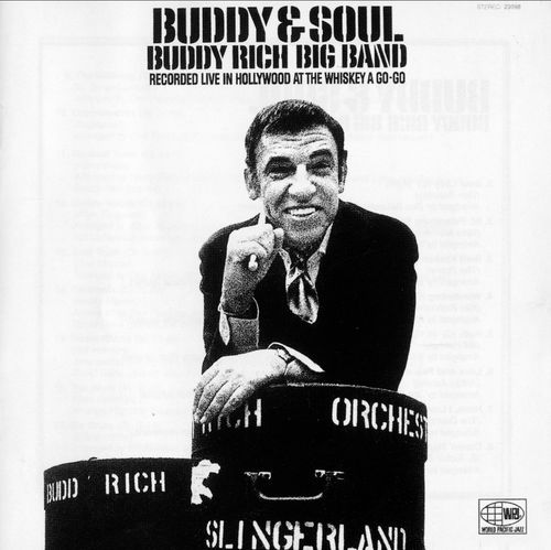 Buddy Rich Rich Big band - 1969 - Buddy & Soul (Pacific jazz)
