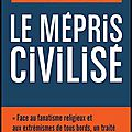 le mepris civilise
