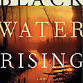 Black water rising (attica locke)