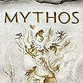 Mythos = a retelling of the myths of ancient greece, de stephen fry