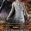 The mortal instruments t6, city of heavenly fire - cassandra clare