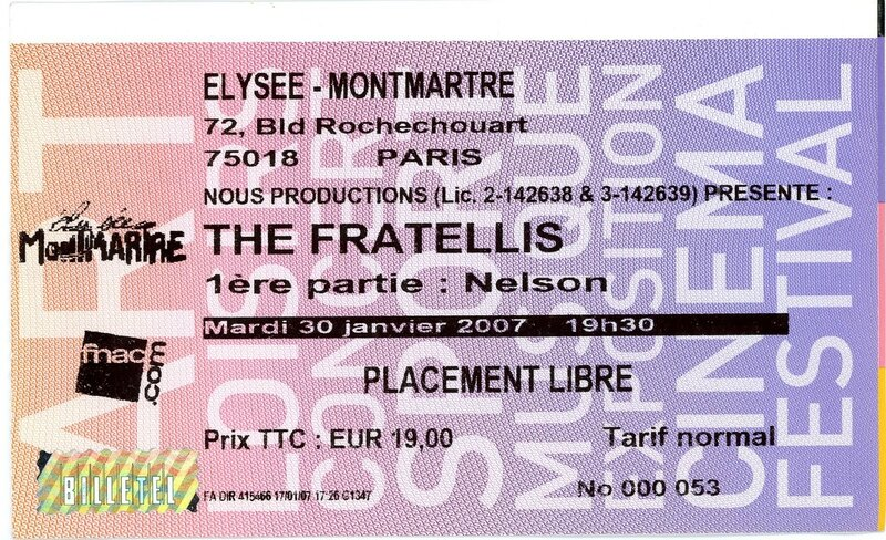 2007 01 The Fratellis Elysee Montmartre Billet