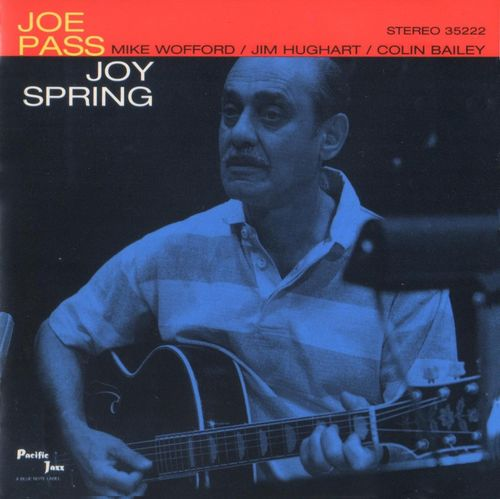 Joe Pass - 1964 - Joy Spring (Pacific Jazz)