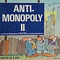 Jeu ... anti monopoly ii * jeu de société