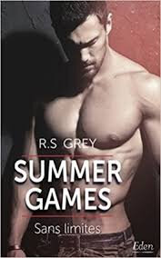 Summer Games T2 Sans Limites de R .S.Grey