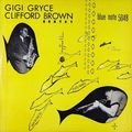 Gigi Gryce Clifford Brown Sextet - 1953 - Gigi Gryce Clifford Brown Sextet (Blue Note)