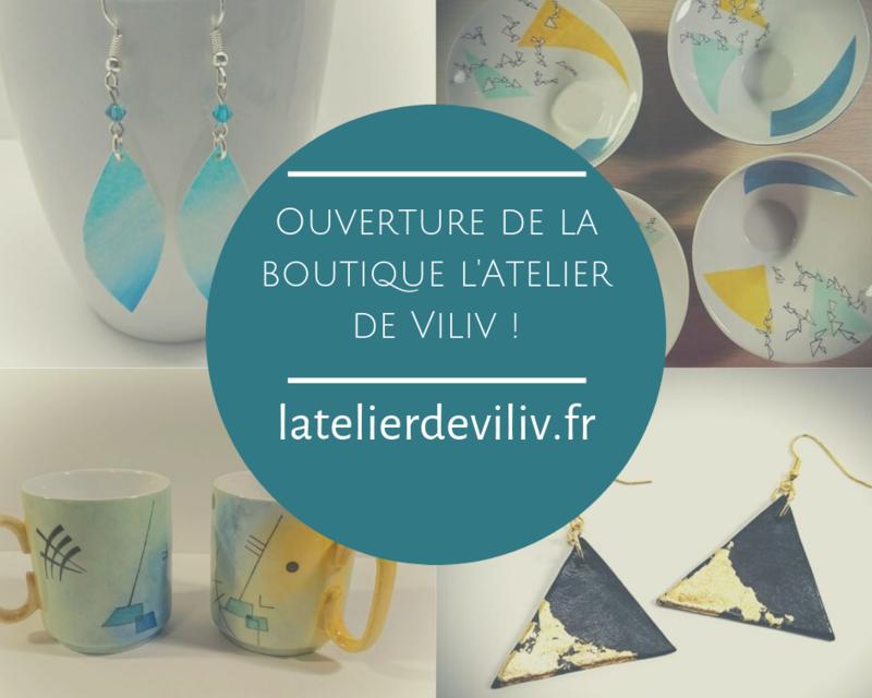 Ouverture de la boutique l'Atelier de Viliv !
