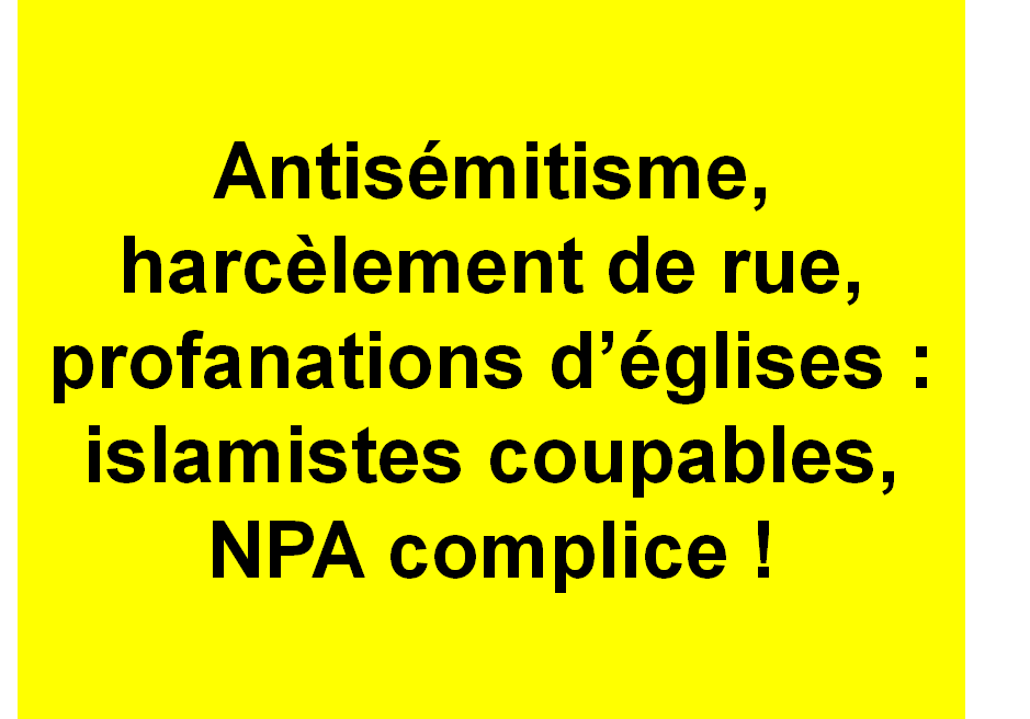 Interdiction des islamistes, dissolution du NPA !