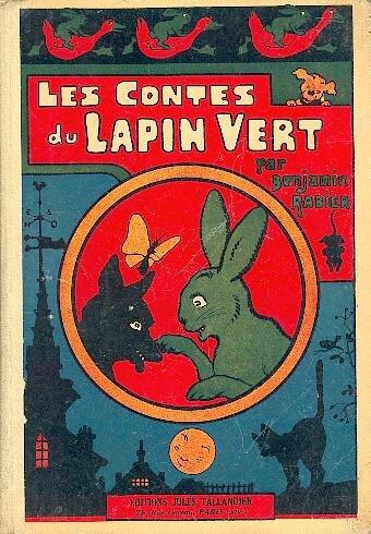 Benjamin Rabier Contes du Lapin Vert