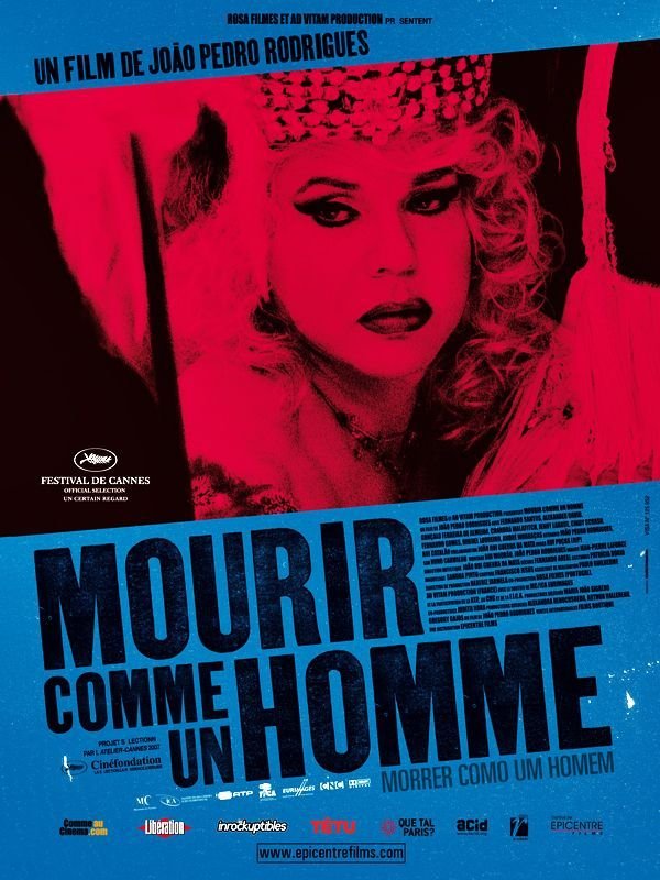 Mourir comme un homme -Joao Pedro Rodrigues