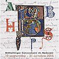 Exposition de manuscrits médiévaux à la bibliothèque universitaire de montpelier