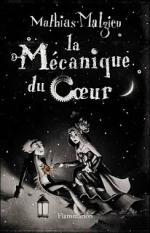 La-mecanique-du-coeur---Mathias-Malzieu
