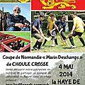 Rappel: 4 mai 2014 coupe de normandie de choule crosse